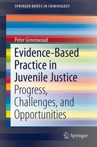 Evidence-Based Practice in Juvenile Justice: Progress, Challenges, and Opportunities
