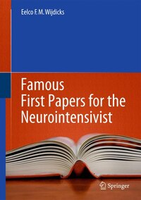 Famous First Papers for the Neurointensivist