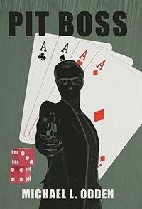 Pit Boss by Michael L. Odden
