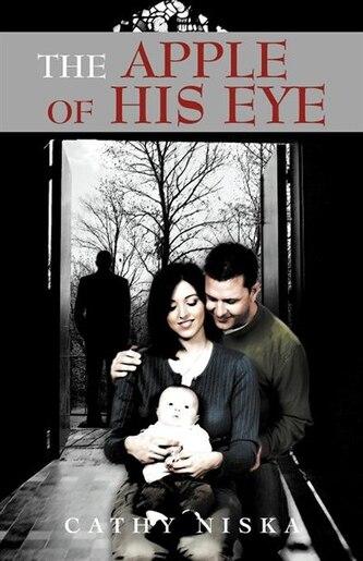 The Apple Of His Eye by Cathy Niska