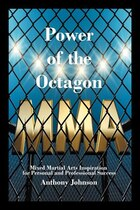 Power Of The Octagon: Mixed Martial Arts Inspiration For Personal And Professional Success