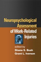 Neuropsychological Assessment of Work-Related Injuries