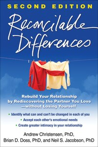 Reconcilable Differences: Rebuild Your Relationship By Rediscovering The Partner You Love-without…