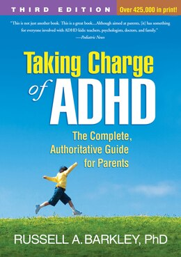 Book Taking Charge Of Adhd: The Complete, Authoritative Guide For Parents by Russell A. Barkley