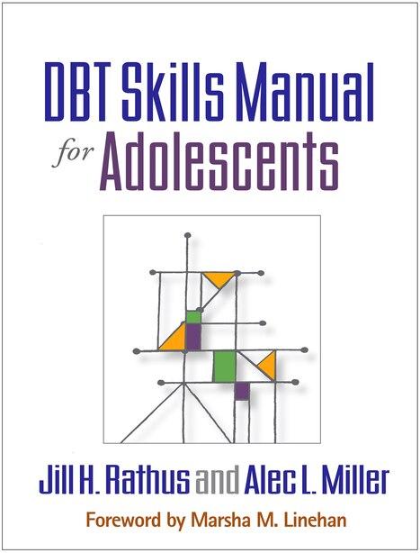 Dbt Skills Manual For Adolescents de Jill H. Rathus