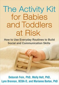 The Activity Kit For Babies And Toddlers At Risk: How To Use Everyday Routines To Build Social And…