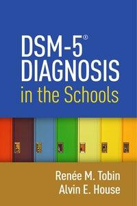 Dsm-5 Diagnosis In The Schools