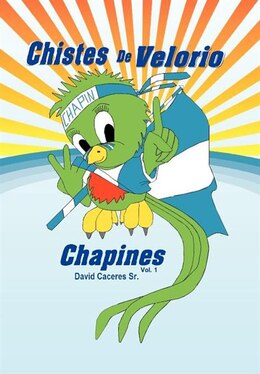 Book Chistes De Velorio Chapines by David Caceres
