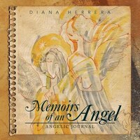 Memoirs Of An Angel: Angelic Journal