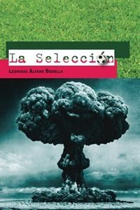 La Seleccion by Leonidas Alfaro Bedolla