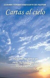 Book Cartas al cielo by Carmen Torres Narvarte De Pastor