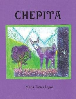 Book Chepita by Maria Torres Lagos