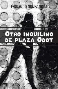 Otro inquilino de plaza Odot by Fernando Nunez Noda