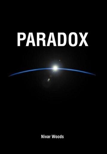 Paradox by Nivar Woods