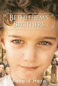 Bethlehem's Brothers by Ronald Hera