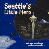 Seattle's Little Hero