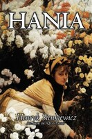 Hania by Henryk Sienkiewicz, Fiction, Classics, Literary