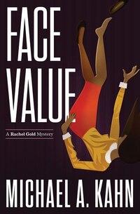 Face Value: A Rachel Gold Mystery