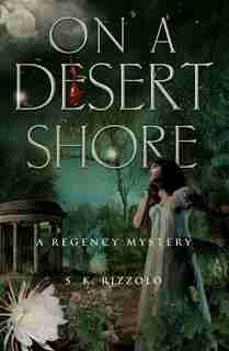 On A Desert Shore by S K Rizzolo