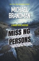 Missing Persons: A Buddy Steel Mystery