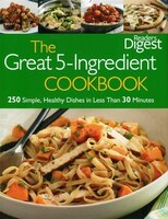 Readers Digest Great 5 Ingredients Cook Book