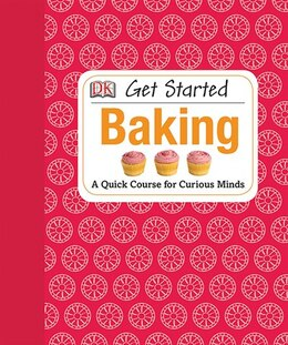 Book Get Started: Baking by Amanda Wright