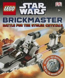 Book Lego Star Wars: Battle For The Stolen Crystals Brickmaster by Dorling Dk Publishing