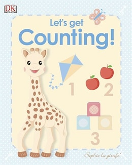 Book My First Sophie La Girafe: Let's Get Counting! by Dorling Dk