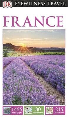 Book Dk Eyewitness Travel Guide: France by Dorling Dk