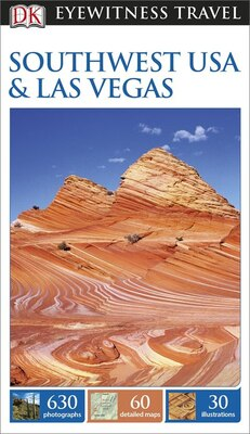 Book Dk Eyewitness Travel Guide: Southwest Usa & Las Vegas by Dorling Dk