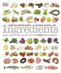 Book The Illustrated Cook's Book Of Ingredients by Dorling Dk