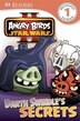 Dk Readers L1: Angry Birds Star Wars Ii: Darth Swindle's Secrets