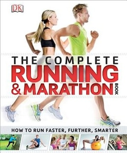 Book The Complete Running And Marathon Book by Dorling Dk Publishing