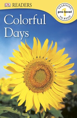 Book Dk Readers L0: Colorful Days by Dorling Dk Publishing