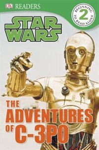 Book Dk Readers L2: Star Wars: The Adventures Of C-3po by Shari Last
