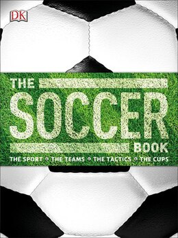 Book The Soccer Book by Dorling Dk Publishing