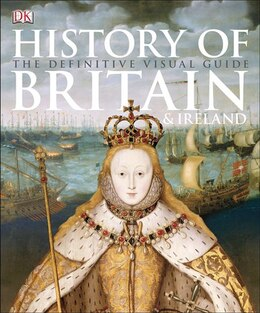 Book History Of Britain And Ireland by Dorling Dk Publishing