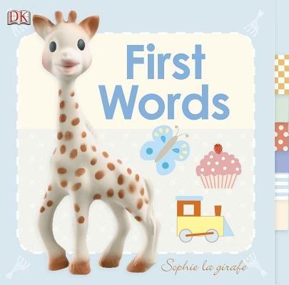 Book Baby Sophie La Girafe: First Words by Dorling Dk