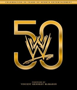 Book Wwe 50 by Kevin Sullivan