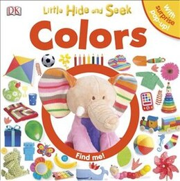 Book Little Hide And Seek: Colors by Dorling Dk