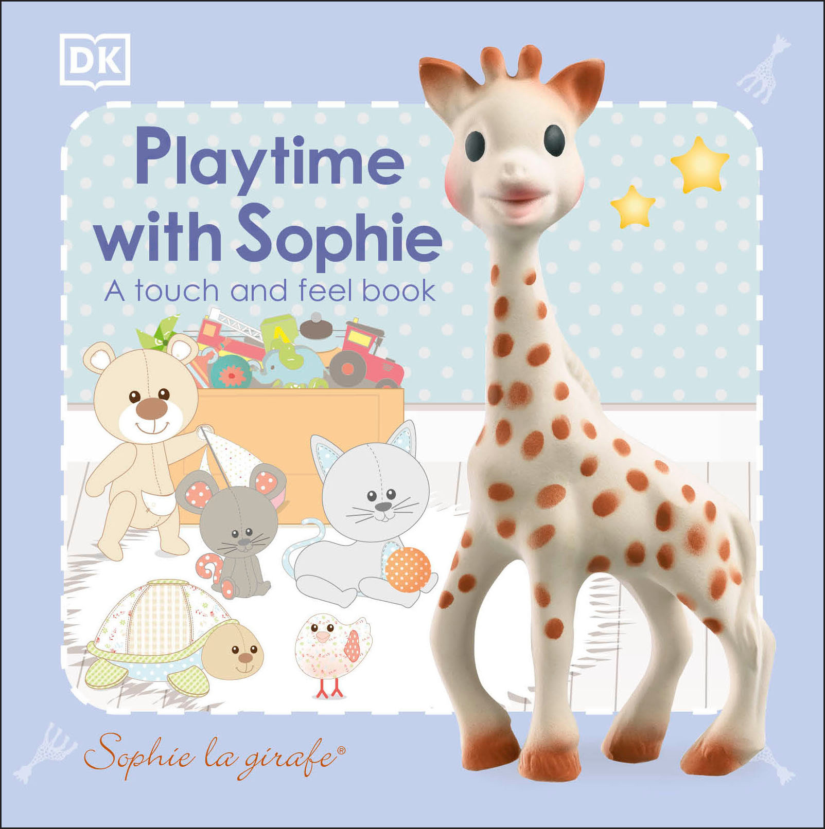 Book Sophie La Girafe: Playtime With Sophie: A Touch And Feel Book by Dorling Dk