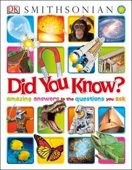 Book Did You Know?: Amazing Answers To The Questions You Ask by Dorling Dk