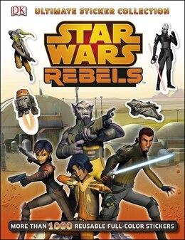 Book Ultimate Sticker Collection: Star Wars Rebels by Dorling Dk