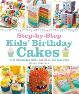 Book Step-by-step Kids' Birthday Cakes by Dorling Dk