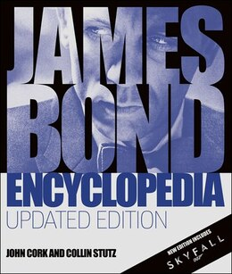 Book James Bond Encyclopedia: Updated Edition by John Cork