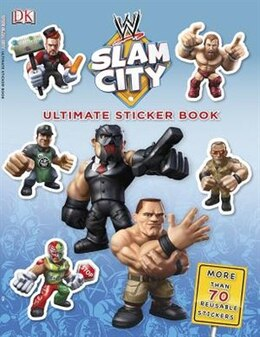 Book Ultimate Sticker Book:  Wwe Slam City by Dorling Bradygames