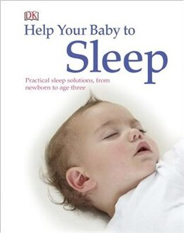 Book Help Your Baby To Sleep by Dorling Dk