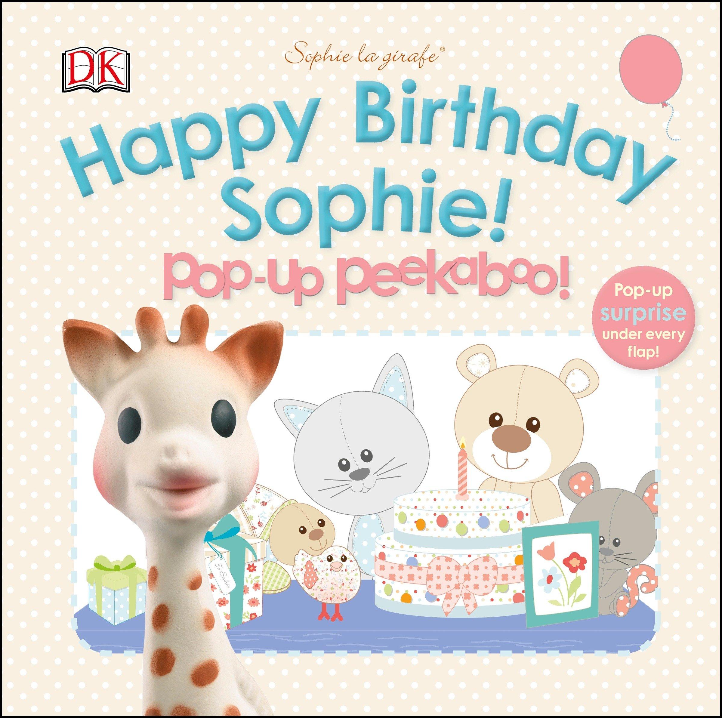 Book Sophie La Girafe: Pop-up Peekaboo Happy Birthday Sophie!: Pop-up Peekaboo! by Dorling Dk
