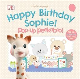 Book Sophie La Girafe: Pop-up Peekaboo Happy Birthday Sophie! by Dorling Dk
