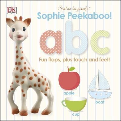 Book Sophie La Girafe: Peekaboo Abc: Fun Flaps, Plus Touch And Feel! by Dorling Dk